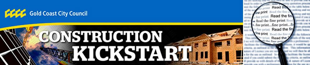 Construction Kick Start Warning  – Gold Coast
